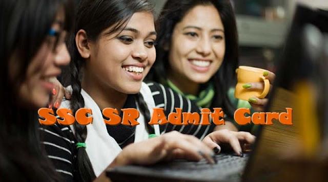 SSC SR Admit Card