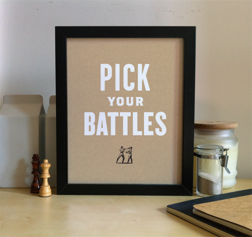 4 Ways To Choose Your Battles – Welcome To The Zoo   Chart Pick Your Battles