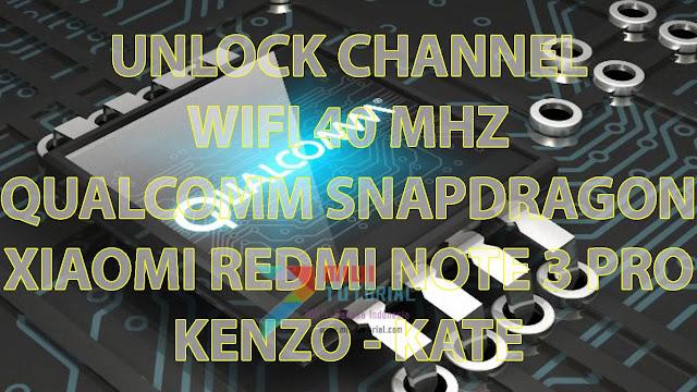 Apa Jadinya Jika Channel Wifi 40 Mhz pada Xiaomi Redmi Note 3 PRO/SE di Unlock? Koneksi Internet Makin Ngacir