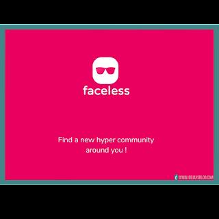 Faceless -  Social | Find a new hyper community