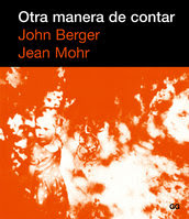 """Otra manera de contar"" - John Berger"
