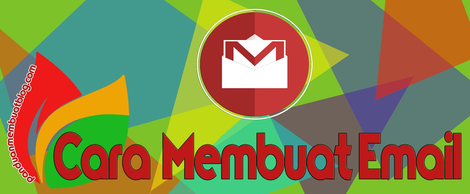Bagaimana Cara Membuat Email Untuk Pemula Dengan Mudah