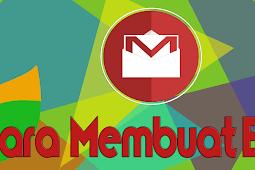 Bagaimana Cara Membuat Email Untuk Pemula Dengan Mudah?