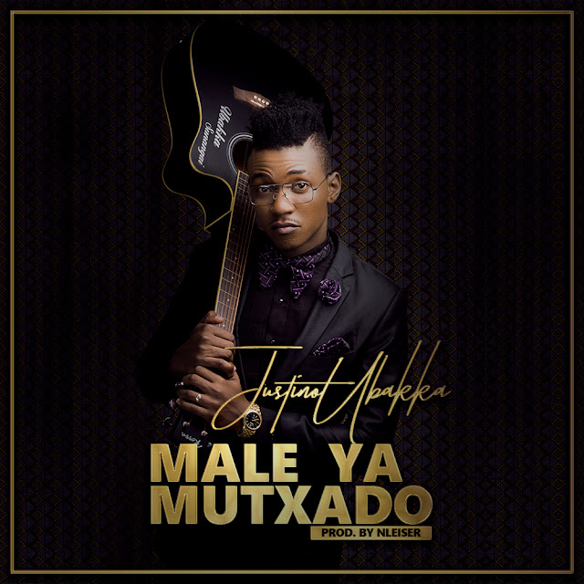 Justino Ubakka - Male Ya Mutxado