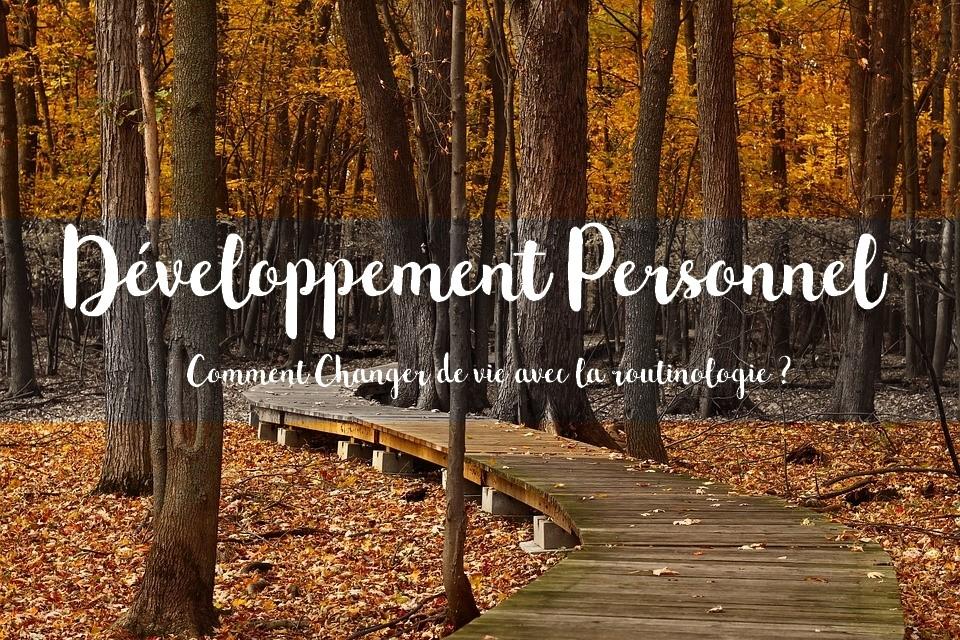 Développement personnel, routinologie