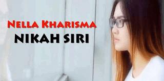 Lirik Lagu Nikah Siri - Nella Kharisma