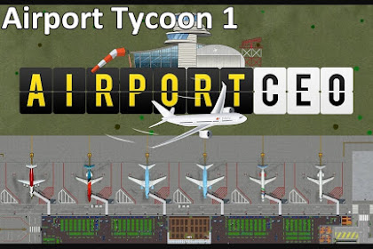 How to Get Download Game Airport Tycoon 1 for Computer PC or Laptop
