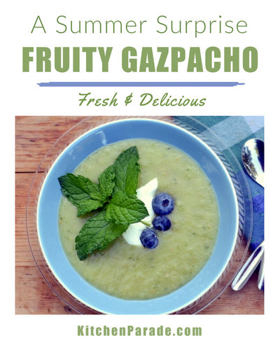 Fruity Gazpacho ♥ KitchenParade.com, an unusual savory-sweet, vegetable-fruit soup that's good as an appetizer, an entrée, even a dessert. Positively fresh and delicious.