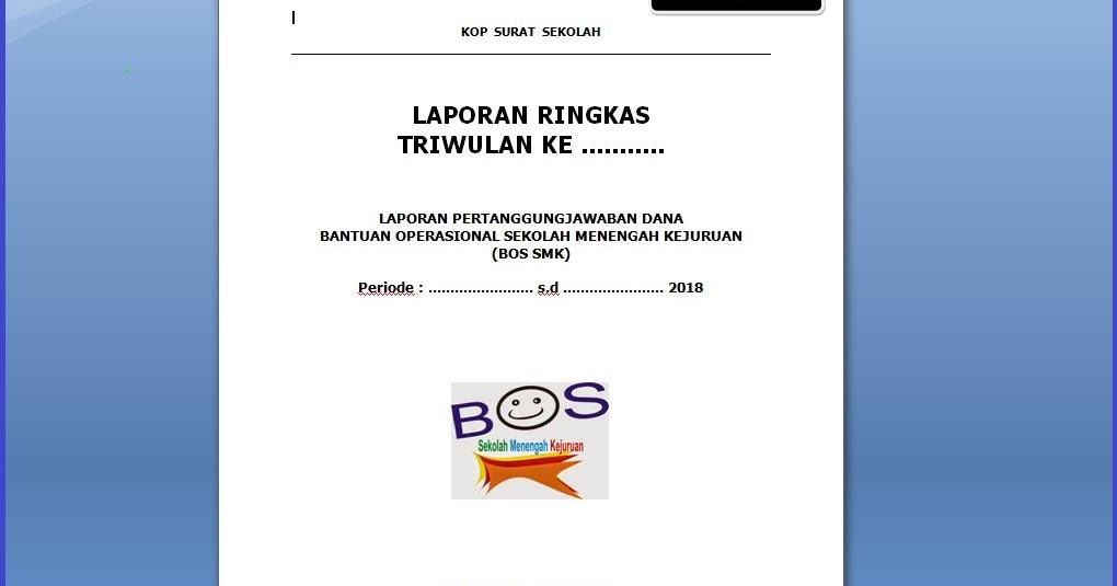 Donwload Form Laporan Ringkas Dana Bos Triwulan I Dan Ii Provinsi Jawa Tengah Komunitas Smk Kabupaten Grobogan