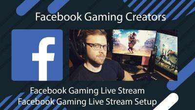 Facebook Gaming Live Stream | How To Setup Facebook Gaming Live Stream | Facebook Gaming Creators