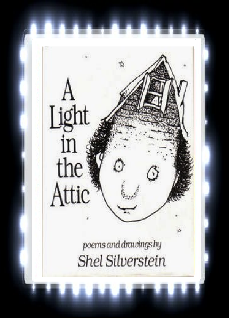 Rabbit Ears Book Blog: [BOOK REVIEW] A Light in the Attic by Shel Silverstein