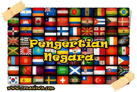 Pengertian Negara | www.zonasiswa.com