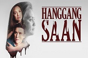 Hanggang Saan - 19 January 2018