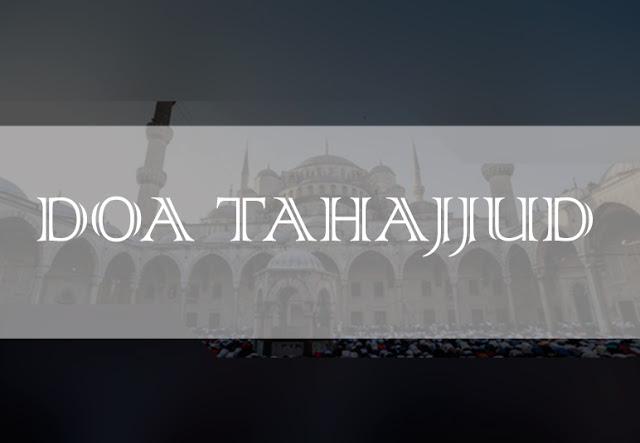 Lafadz Doa Setelah Sholat Tahajud Lengkap Dengan Artinya