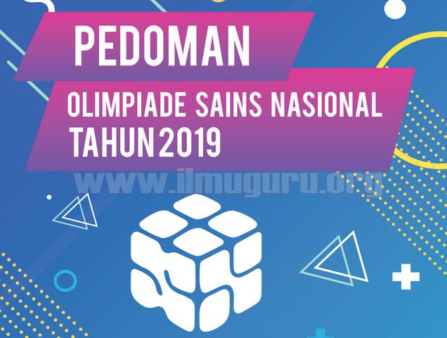 Download Juknis Pedoman Olimpiade Sains Nasional  Download Juknis Pedoman OSN Jenjang Sekolah Menengan Atas Tahun 2019