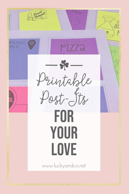 Spread the love with printable post its for your love | Lucky & Co Freebie