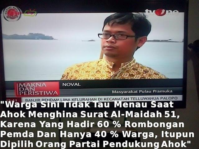 PANTESAN ! Inilah Pengakuan Warga di Kepulauan Seribu Terkait Penistaan Al Quran oleh Ahok