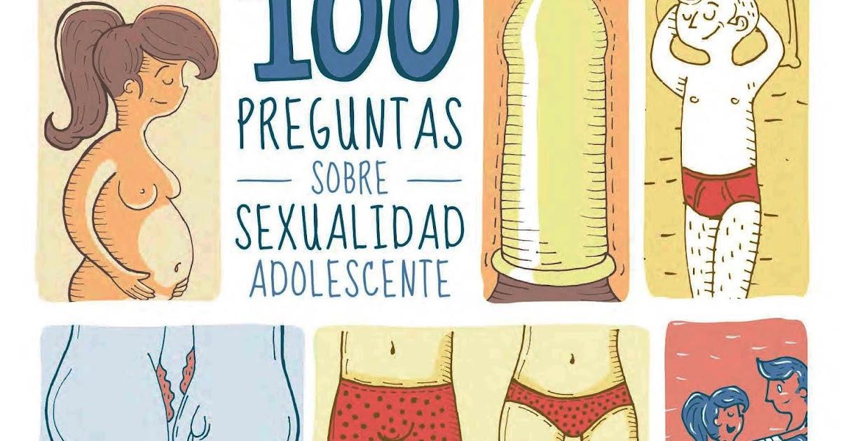 100 Preguntas Sobre Sexualidad Adolescente. Libro Para