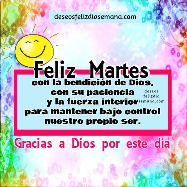 Imágenes y mensajes cristianos del feliz martes con versículos bíblicos, Proverbios, buenos deseos del Martes por Mery Bracho