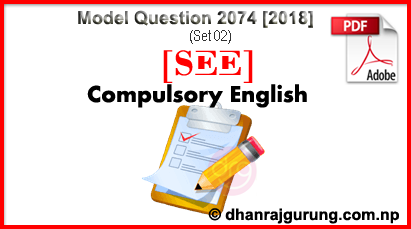 English-Model-Question-2074-2018-SET-02-SEE-With-Solution