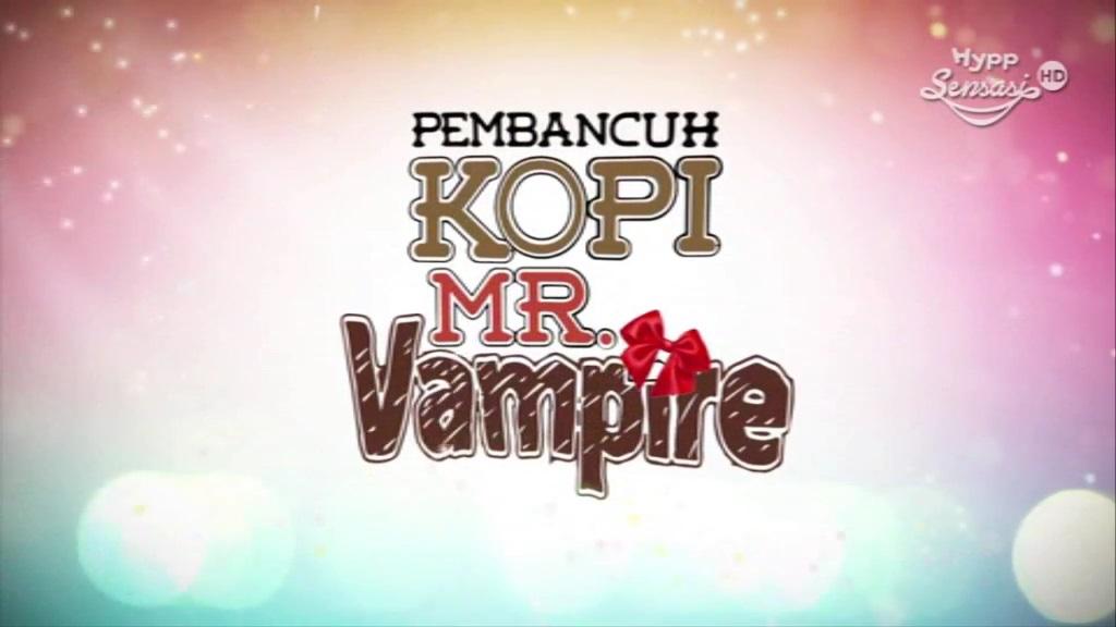 Tonton Drama Pembancuh Kopi Mr Vampire Episod 3