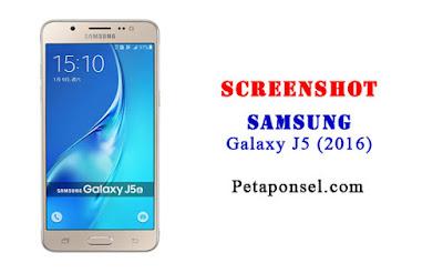 Cara Mengambil Screenshot di Samsung Galaxy J5 2016