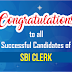 Congratulations to all Successful Candidates of SBI Clerk !!!!