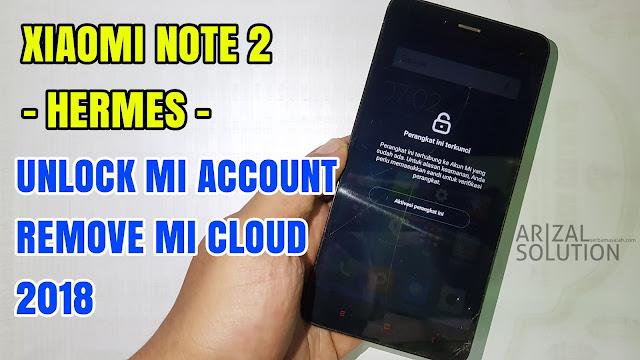 Xiaomi Redmi Note 2 Mtk mediatek (hermes) Unlock Mi Account Cloud Miui 8/9 2018