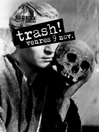 9 nov: Trash!