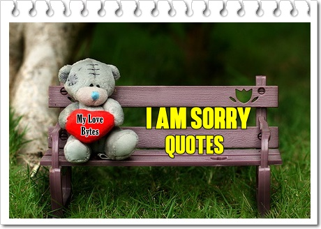 Sorry Quotes for Girlfriend Funny Sorry Quotes for Her I Am Sorry Quotes for GF