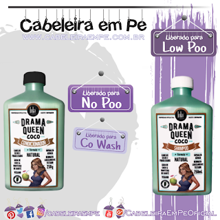 Shampoo (Low Poo) e Condicionador (No Poo e Co Wash) Drama Queen Coco - Lola Cosmetics