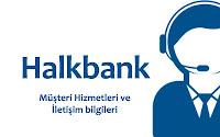 Halkbank müşteri hizmetleri ve iletişim bilgileri