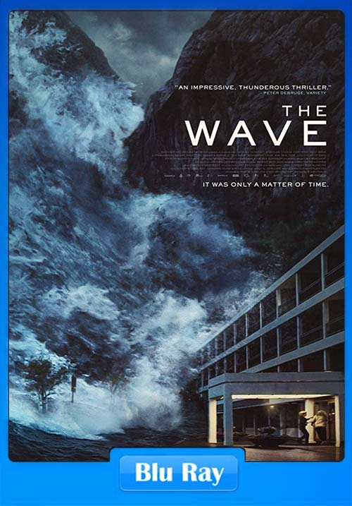 The Wave 2015 720p BRRip x264 | 480p 300MB | 100MB HEVC