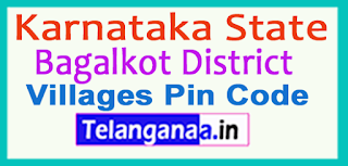Bagalkot District Pin Codes in Karnataka State