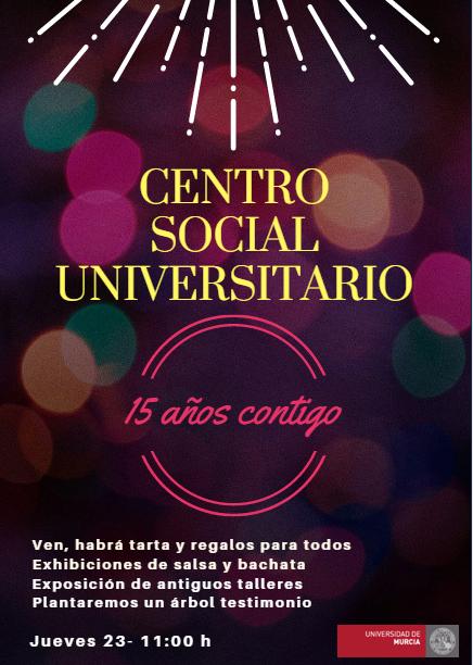Centro Social Universitario. ¡15 años contigo!