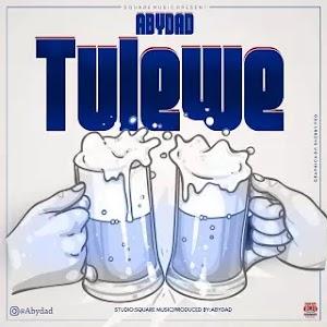 Download Audio   Abydad - Tulewe