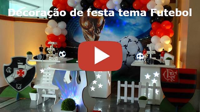 Vídeo decoração de festa tema Futebol