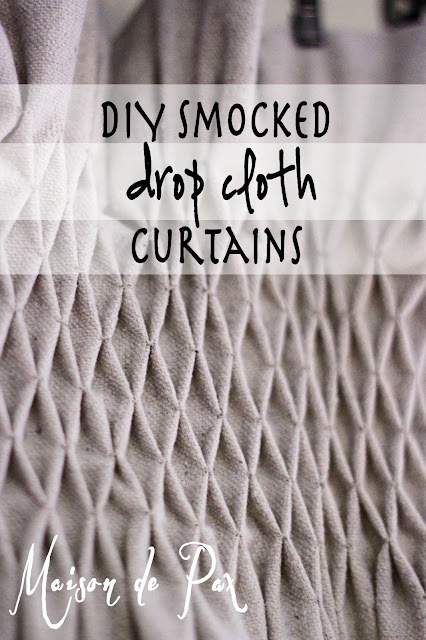DIY Smocked drop cloth window treatments- Maison de Pax
