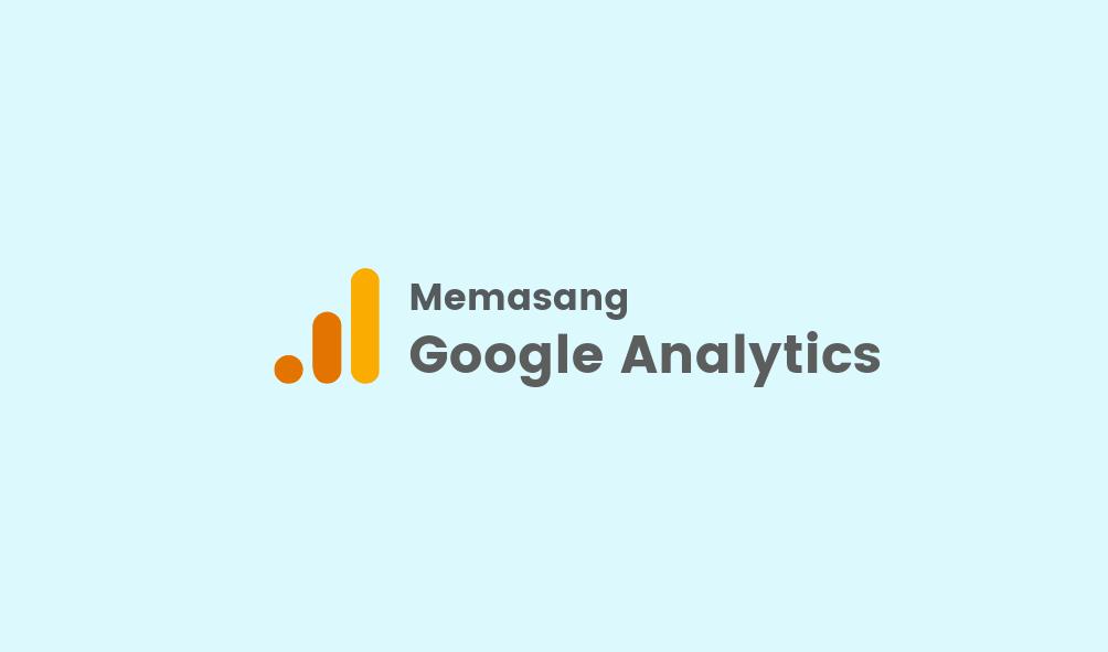 Memasang Google Analytics di AMP Blogger