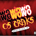 Os Craks - Wo Wo (Afro House)