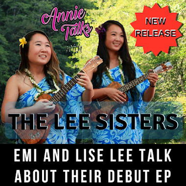 Annie Talks with The Lee Sisters