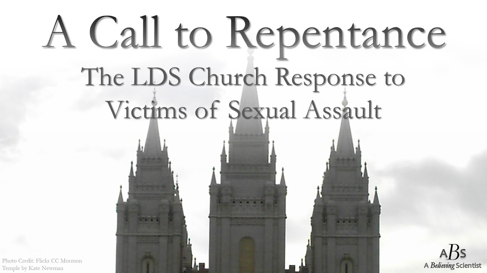A Call To Repentance The Lds Church Response To Victims Of Sexual