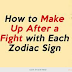 The Best 'sorry Language' For Each Zodiac Sign