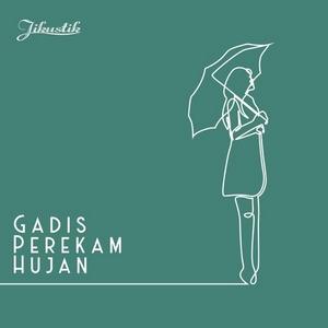 Jikustik - Gadis Perekam Hujan