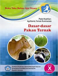 Download  Buku Paket Dasar-dasar Pakan Ternak 2 Kelas X PDF Kurikulum 2013 Revisi Terbaru 2017 - Cerpen45