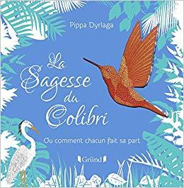 http://www.lachroniquedespassions.com/2018/12/la-sagesse-du-colibri-album-de-pippa.html