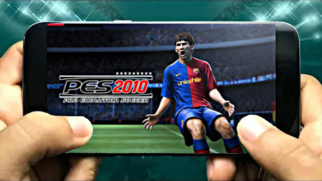 Download PES 2010 Android Offline 700 MB Graphics HD
