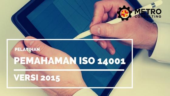 Pelatihan Pemahaman ISO 14001:2015