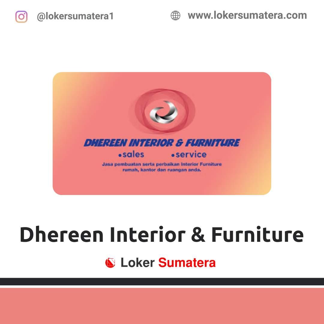 Lowongan Kerja Pekanbaru: Dhereen Interior & Furniture September 2020