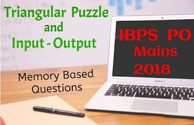 Memory Based Reasoning Ability Questions of IBPS PO Mains 2018 with Solutions